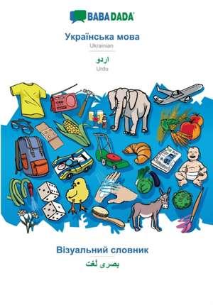 BABADADA, Ukrainian (in cyrillic script) - Urdu (in arabic script), visual dictionary (in cyrillic script) - visual dictionary (in arabic script) de  Babadada Gmbh