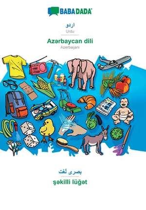 BABADADA, Urdu (in arabic script) - Az¿rbaycan dili, visual dictionary (in arabic script) - s¿killi lüg¿t de  Babadada Gmbh