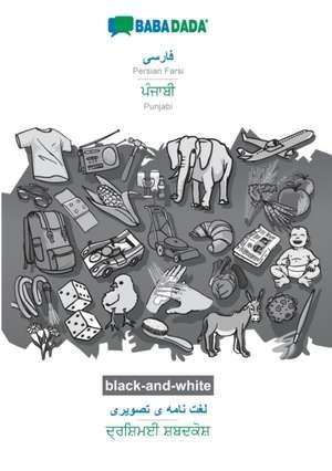 BABADADA black-and-white, Persian Farsi (in arabic script) - Punjabi (in gurmukhi script), visual dictionary (in arabic script) - visual dictionary (in gurmukhi script) de  Babadada Gmbh