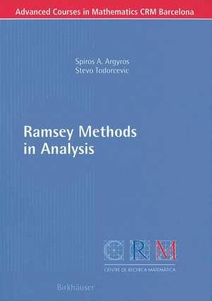 Ramsey Methods in Analysis de Spiros A. Argyros