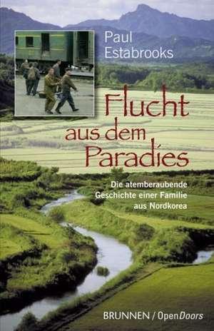 Flucht aus dem Paradies de Paul Estabrooks