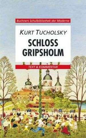 Schloss Gripsholm. Text und Kommentar