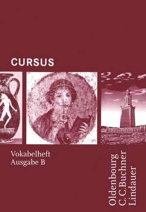 Cursus - Ausgabe B. Vokabelheft