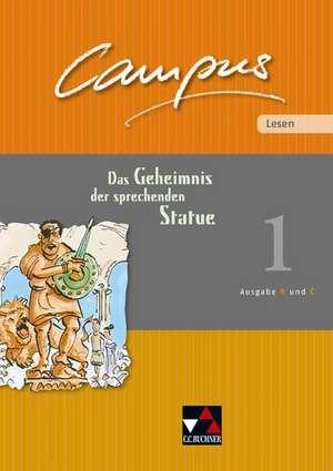 Campus Palette: Lesen 01. Das Geheimnis der sprechenden Statue