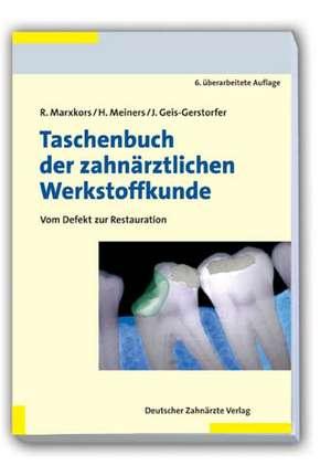 Taschenbuch der zahnaerztlichen Werkstoffkunde