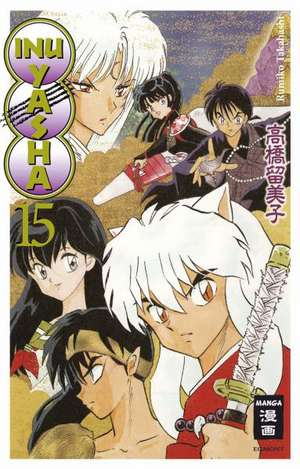 Inu Yasha New Edition 15