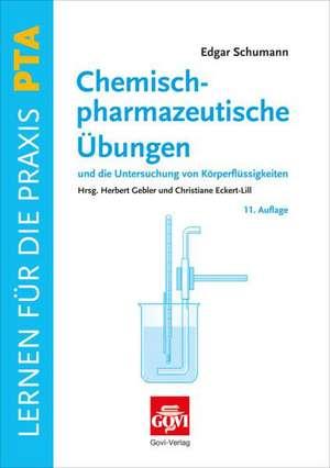 Chemisch-pharmazeutische UEbungen und die Untersuchung von Koerperfluessigkeiten