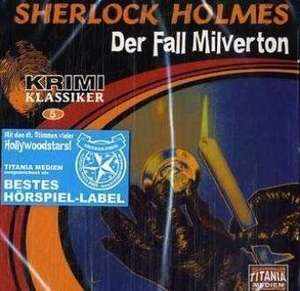 Sherlock Holmes - Der Fall Milverton. CD