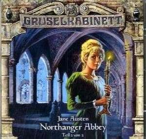 Gruselkabinett - Folge 41. Northanger Abbay 2