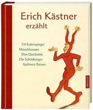 Erich Kaestner erzaehlt