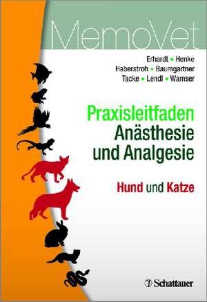 Praxisleitfaden Anaesthesie und Analgesie - Hund und Katze