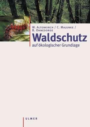Waldschutz auf oekologischer Grundlage