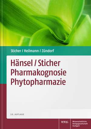 Haensel/ Sticher Pharmakognosie Phytopharmazie