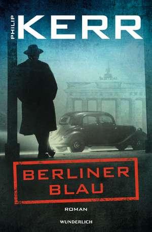 Berliner Blau de Philip Kerr