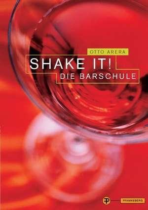 Shake It! Die Barschule