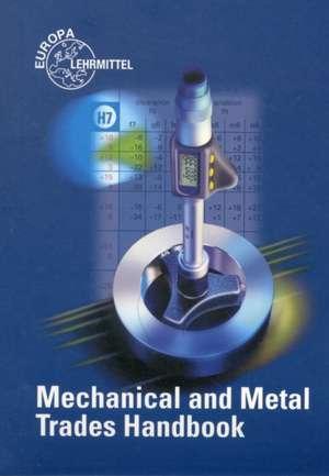 Mechanical and Metal Trades Handbook de Ulrich Fischer