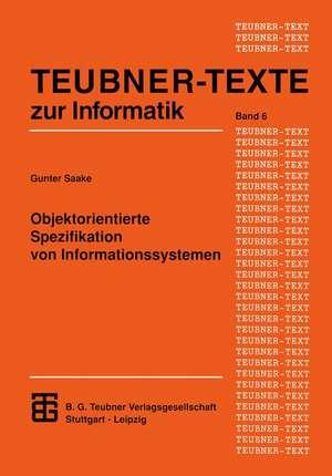 Objektorientierte Spezifikation von Informationssystemen de Gunter Saake