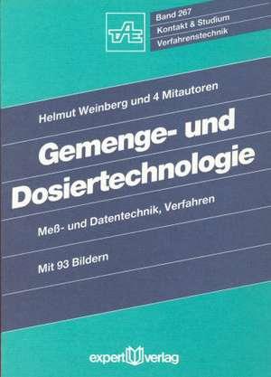 Gemenge- und Dosiertechnologie de Helmut Weinberg