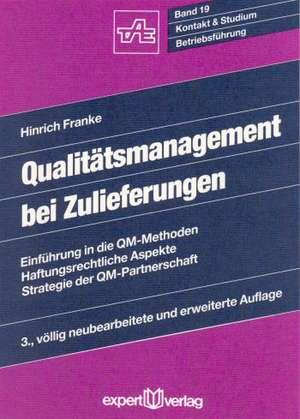 Qualitätsmanagement bei Zulieferungen de Hinrich Franke