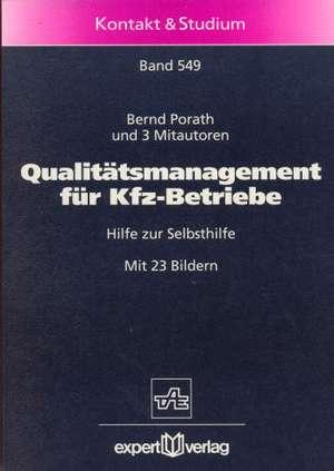Qualitätsmanagement für Kfz-Betriebe de Bernd Porath