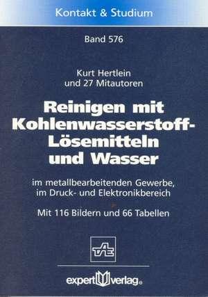 Reinigen mit Kohlenwasserstoff-Lösemittel und Wasser de Kurt Hertlein