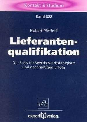 Lieferantenqualifikation de Hubert Pfefferli