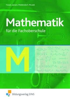 Mathematik. Fachoberschule. Schuelerband