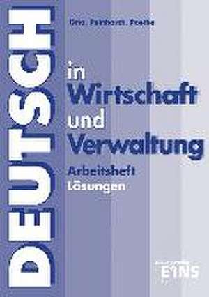 Deutsch in Wirtschaft und Verwaltung. Lösungen zum Arbeitsheft de Gisela Otto