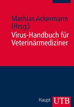Virus-Handbuch fuer Veterinaermediziner