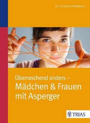UEberraschend anders: Maedchen & Frauen mit Asperger