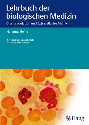 Lehrbuch der biologischen Medizin
