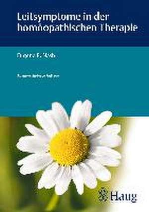 Leitsymptome in der homoeopathischen Therapie