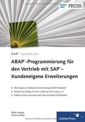ABAP-Programmierung für den Vertrieb mit SAP - Kundeneigene Erweiterungen de Petra Hunger