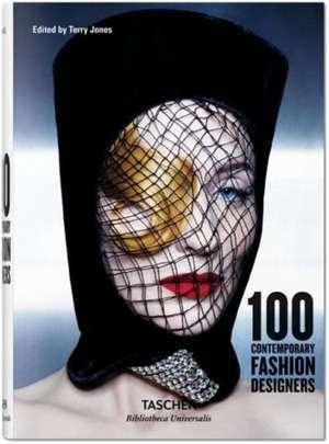 100 Contemporary Fashion Designers de Terry Jones