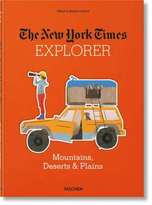 NEW YORK TIMES EXPLORER MOUNTAINS DESERT