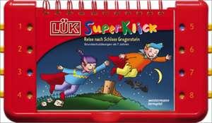 LUEK-SuperKlick. Lesen, Rechnen, Denken ab 7 Jahren