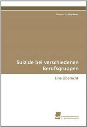 Suizide Bei Verschiedenen Berufsgruppen