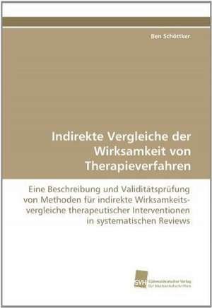 Indirekte Vergleiche Der Wirksamkeit Von Therapieverfahren