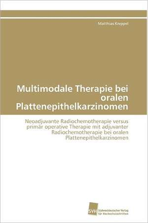 Multimodale Therapie Bei Oralen Plattenepithelkarzinomen