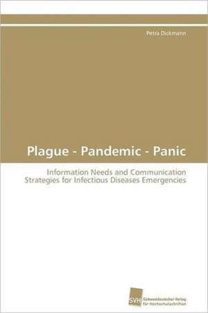 Plague - Pandemic - Panic