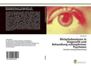 Blickpfadanalysen in Diagnostik Und Behandlung Schizophrener Psychosen