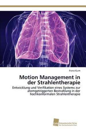 Motion Management in Der Strahlentherapie