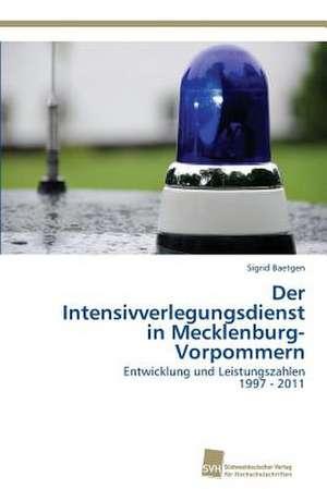 Der Intensivverlegungsdienst in Mecklenburg-Vorpommern