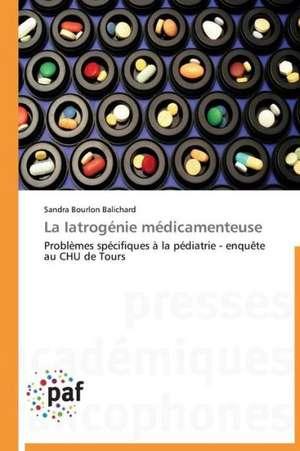 La Iatrogenie medicamenteuse