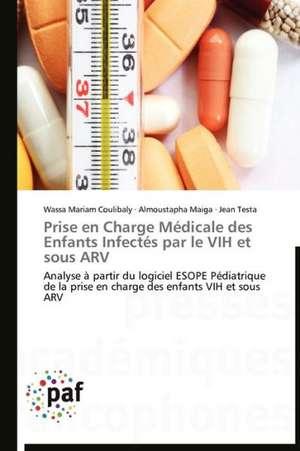 Prise en Charge Medicale des Enfants Infectes par le VIH et sous ARV