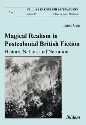 Magical Realism in Postcolonial British Fiction imagine