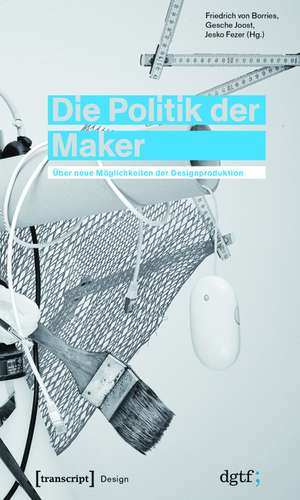 Die Politik der Maker