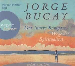 Der innere Kompass de Jorge Bucay