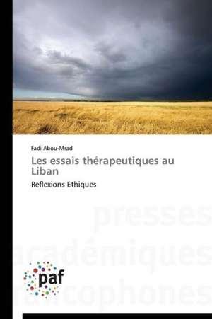 Les essais therapeutiques au Liban