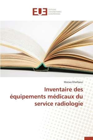 Inventaire Des Equipements Medicaux Du Service Radiologie